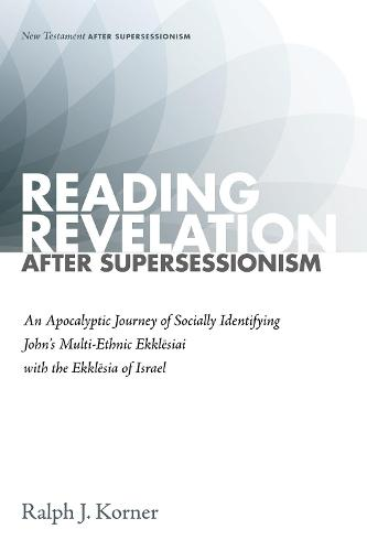 Reading Revelation After Supersessionism - New Testament After Supersessionism (Hardback)