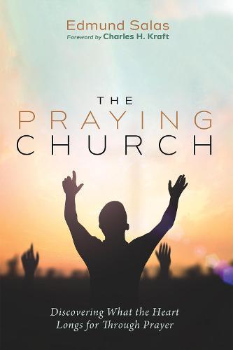 The Praying Church (Paperback)