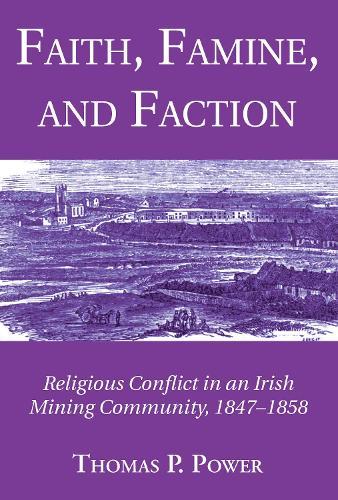 Faith, Famine, and Faction (Hardback)