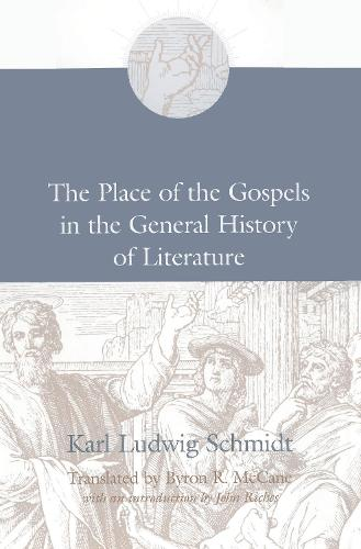 The Place of the Gospels in the General History of Literature (Paperback)