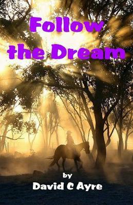Follow The Dream (Paperback)