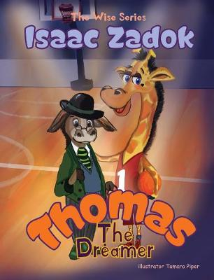 Thomas The Dreamer - The Wise Series 2 (Paperback)