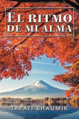 El Ritmo De Mi Alma (Paperback)