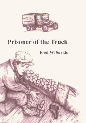 Prisoner of the Truck (Hardback)