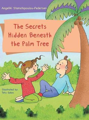 The Secrets Hidden Beneath the Palm Tree (Hardback)