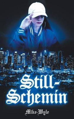 Still-Schemin (Paperback)