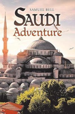 Saudi Adventure (Paperback)