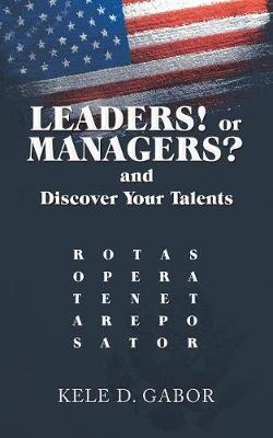 Leaders! or Managers? and Discover Your Talents (Paperback)