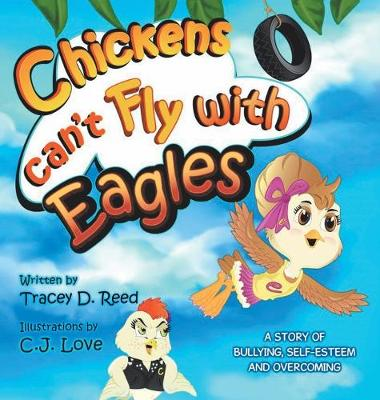 Chickens Can't Fly with Eagles (Hardback)