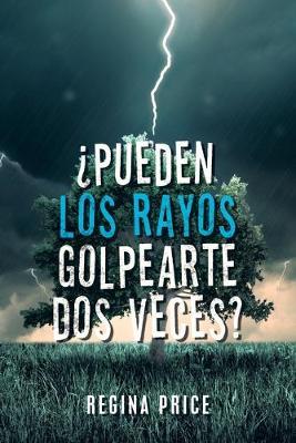 ?Pueden Los Rayos Golpearte Dos Veces? (Paperback)