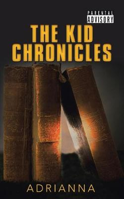 The Kid Chronicles (Paperback)