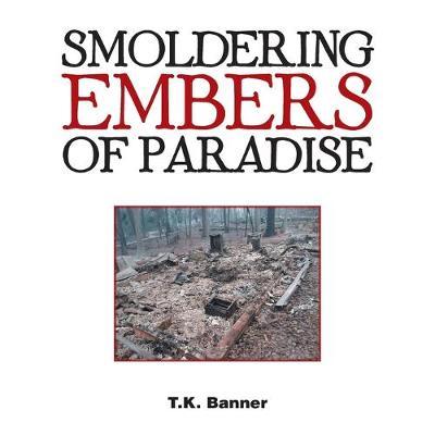Smoldering Embers of Paradise (Paperback)