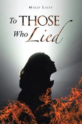 To Those Who Lied (Paperback)