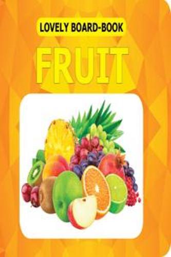 Fruits - Lovely Board Books (Paperback)