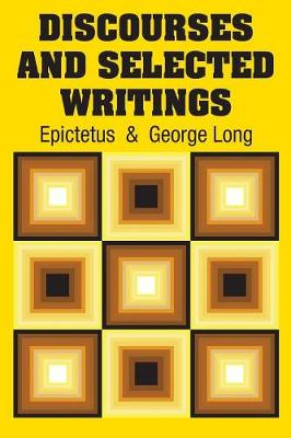 Discourses and Selected Writings (Paperback)