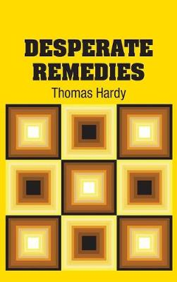 Desperate Remedies (Hardback)