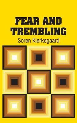 Fear and Trembling (Hardback)