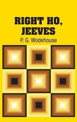 Right Ho, Jeeves (Hardback)