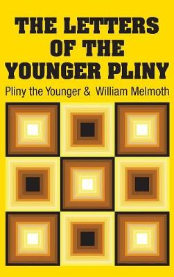 The Letters of the Younger Pliny (Hardback)
