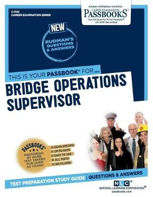 Bridge Operations Supervisor (Paperback)