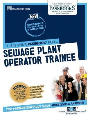 Sewage Plant Operator Trainee (Paperback)