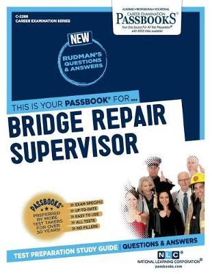 Bridge Repair Supervisor (Paperback)