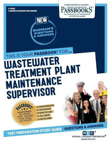 Wastewater Treatment Plant Maintenance Supervisor (Paperback)
