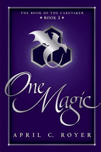 One Magic - Book of the Caretaker 2 (Paperback)