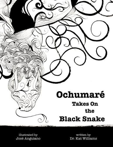 Ochumar Takes on the Black Snake - New Myths for the New Paradigm 1 (Paperback)
