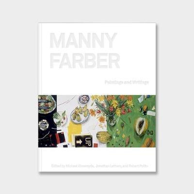 Manny Farber: Paintings & Writings (Hardback)
