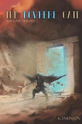 The Nowhere Gate - Gate Trilogy 2 (Paperback)