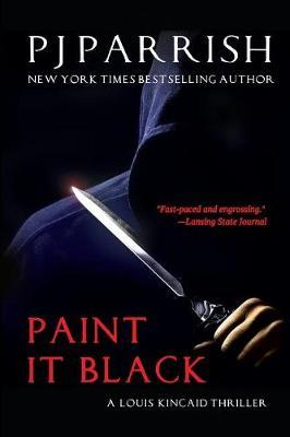 Paint It Black: A Louis Kincaid Thriller - Louis Kincaid 3 (Paperback)