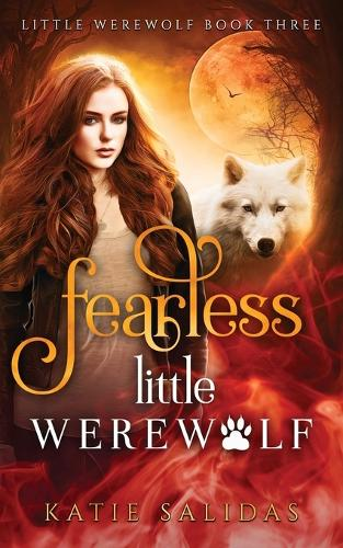 Fearless Little Werewolf - Little Werewolf 3 (Paperback)
