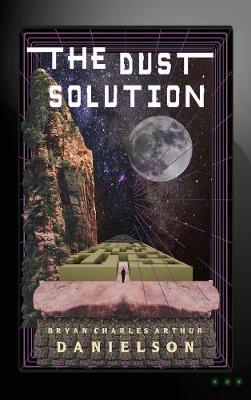 The Dust Solution - Humanity Protocol (Hardback)