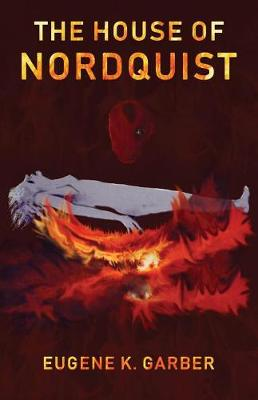 The House of Nordquist - Eroica Trilogy 3 (Paperback)