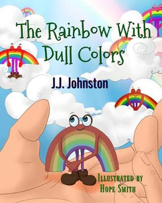 The Rainbow with Dull Colors (Paperback)
