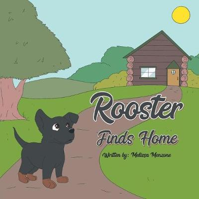 Rooster Finds Home (Paperback)