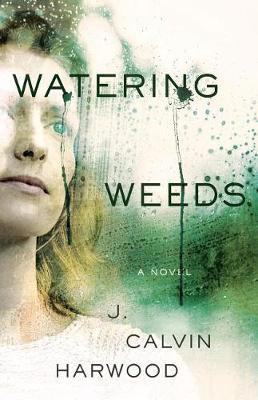 Watering Weeds (Paperback)
