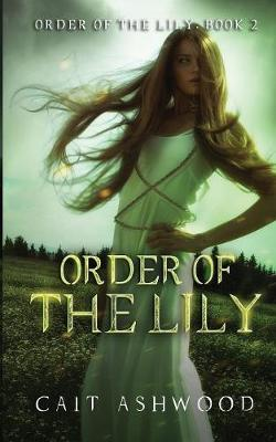 Order of the Lily - Order of the Lily 2 (Paperback)