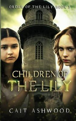 Children of the Lily - Order of the Lily 3 (Paperback)