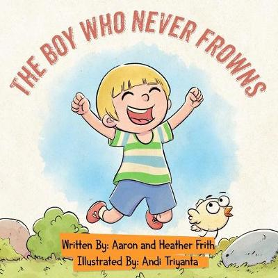 The Boy Who Never Frowns (Paperback)