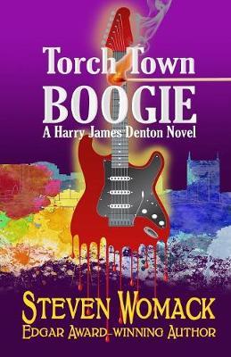 Torch Town Boogie - Harry James Denton 2 (Paperback)