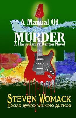 A Manual of Murder - Harry James Denton 5 (Paperback)