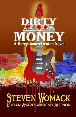 Dirty Money - Harry James Denton 6 (Paperback)