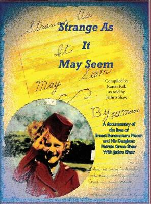 Strange as It May Seem - Exceptional Ordinary People 1 (Hardback)