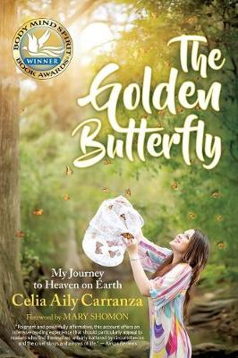 The Golden Butterfly: My Journey to Heaven on Earth (Paperback)