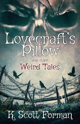 Lovecraft's Pillow and other Weird Tales (Paperback)