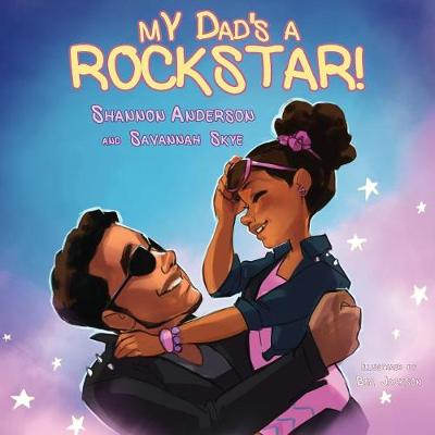 My Dad's a Rock Star (Paperback)
