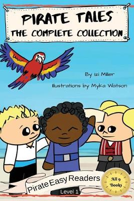 Pirate Tales: The Complete Collection - Pirate Easy Readers 10 (Paperback)