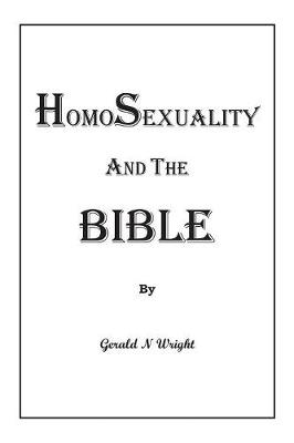 Homosexuality and the Bible (Paperback)